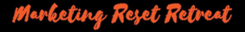 Marketing Reset Retreat